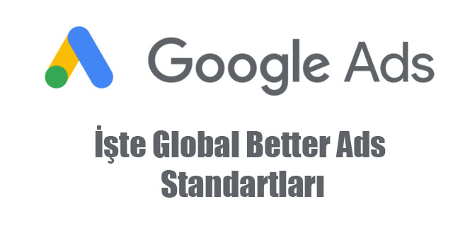 Global Better Ads Standartları şunlardır